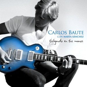 Carlos_Baute-Colgando_En_Tus_Manos_(Featuring_Marta_Sanchez)_(CD_Single)-Frontal