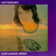 "Nº 1 ""Mediterraneo"" JOAN MANUEL SERRAT"