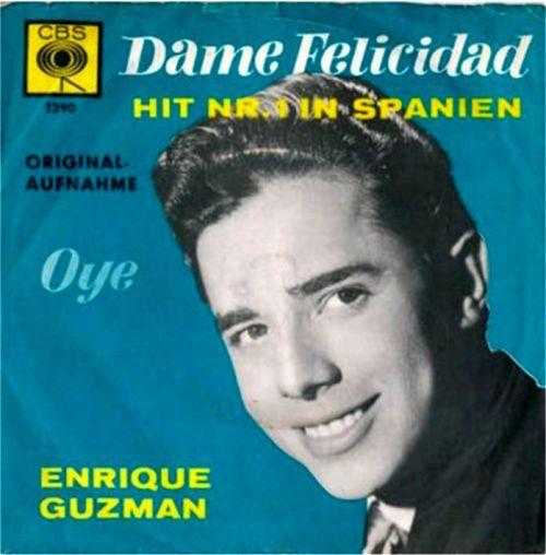 dame-felcidad-enrique-guzman-portda-single-1963