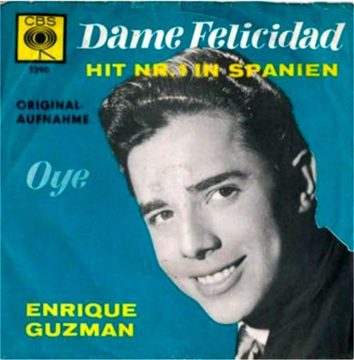 dame-felcidad-enrique-guzman-portda-single-1963