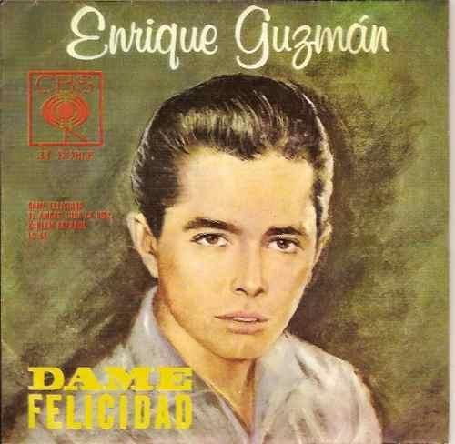 enrique-guzman-dame-felicidad-disco