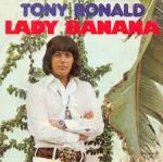 lady banana tony ronald