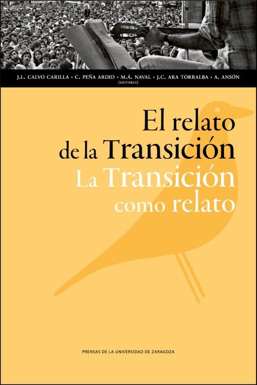El relato de la Transición.