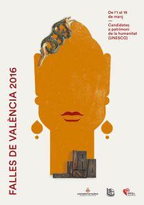 El fuego, la música, el humor y el protagonismo de la mujer son los cuatro temas a los que hacen referencia los nuevos carteles para de Valencia de 2016. (2)